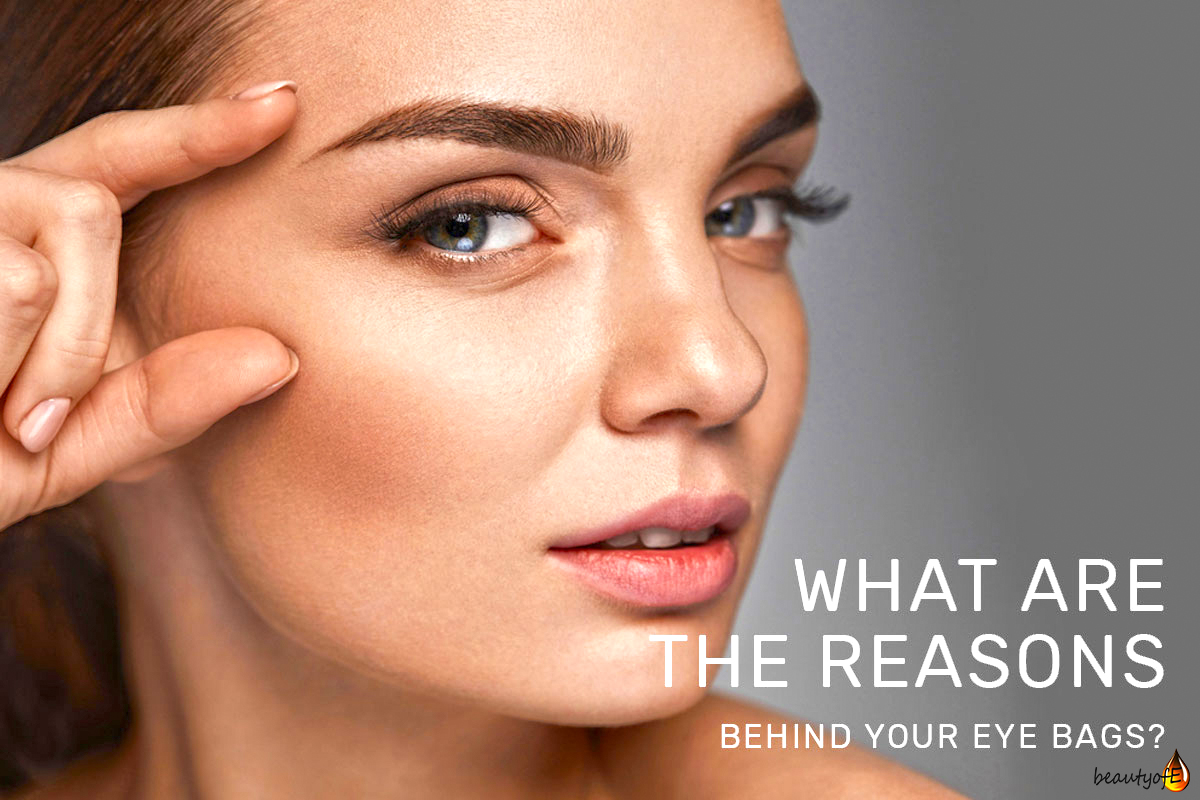 The reason and the solution behind eye bags